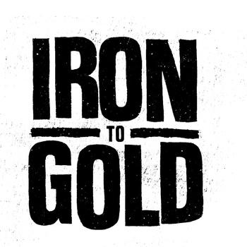 Iron-To-Gold-Demo
